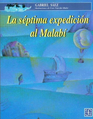 LA SEPTIMA EXPEDICION AL MALABI