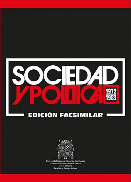 Sociedad y política (1972-1983). Edición facsimilar
