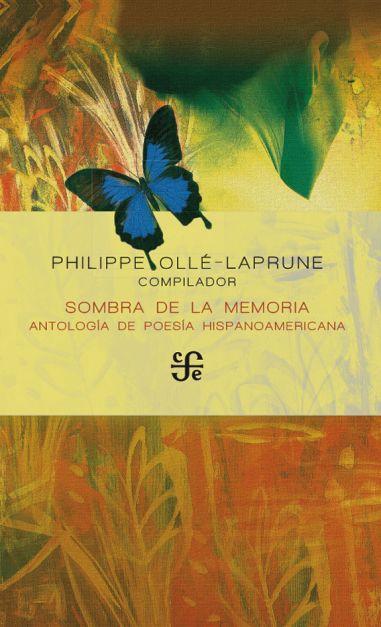 Sombra de la memoria. Antología de poesía hispanoamericana