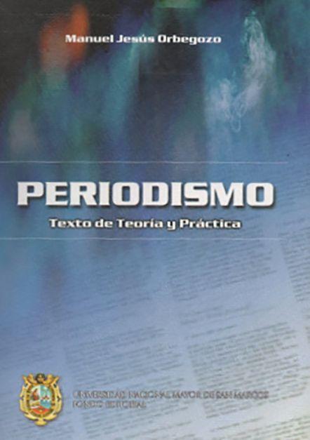 Periodismo: texto de teoría y práctica