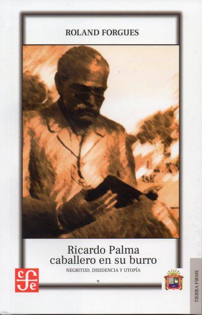 Ricardo Palma, caballero en su burro