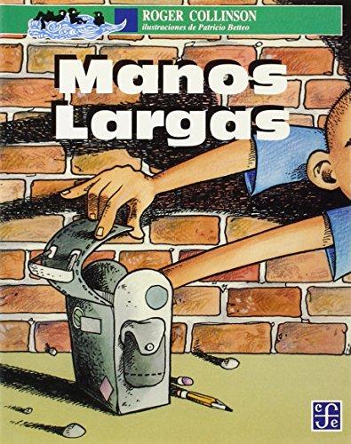 MANOS LARGAS
