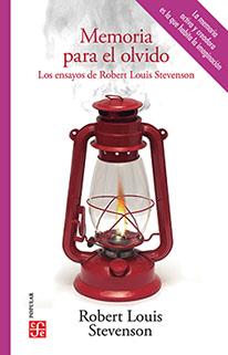 Memoria para el olvido. Los ensayos de Robert Louis Stevenson
