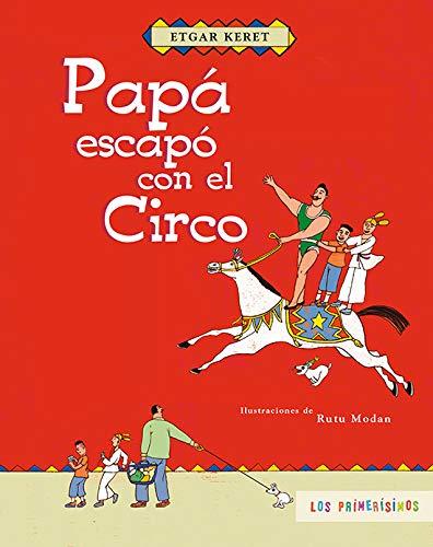 PAPA ESCAPO CON EL CIRCO