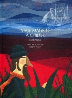 VIAJE MAGICO A CHILOE