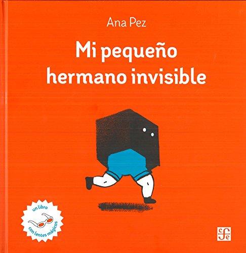 MI PEQUEÑO HERMANO INVISIBLE