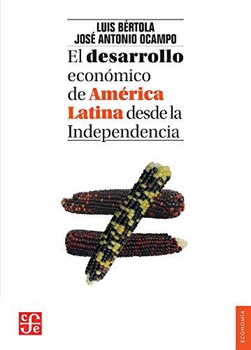 EL DESARROLLO ECONOMICO DE AMERICA LATINA DESDE