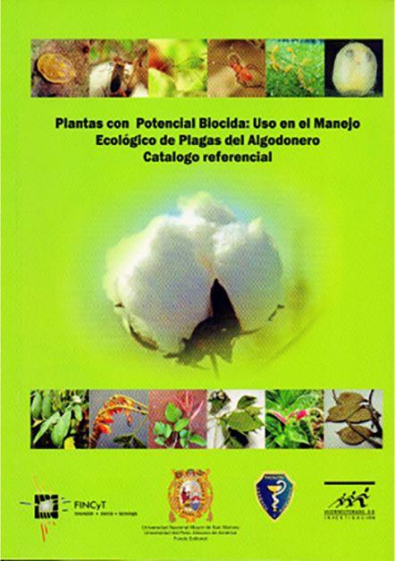 Plantas con potencial biocida: uso en el manejo ecológico de plagas de algodonero