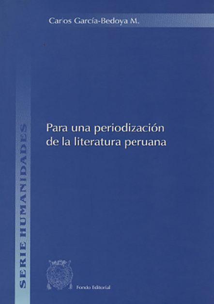Para una periodización de la literatura peruana