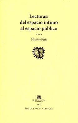 Lecturas: Del espacio íntimo al espacio público
