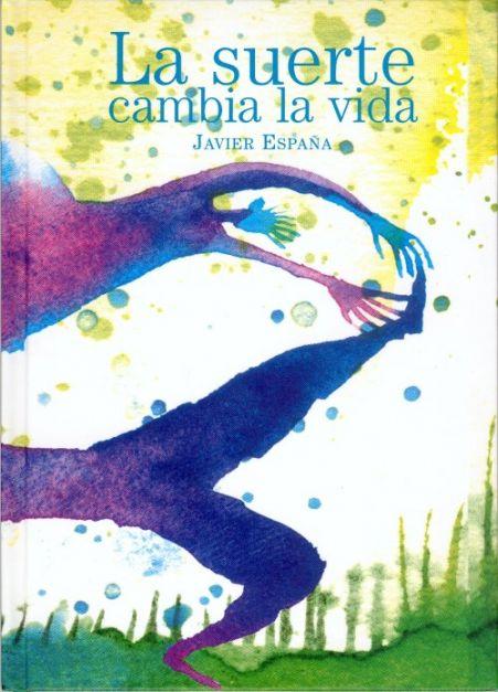 LA SUERTE CAMBIA LA VIDA
