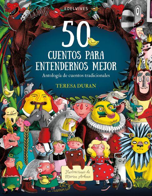 50 CUENTOS PARA ENTENDERNOS MEJOR